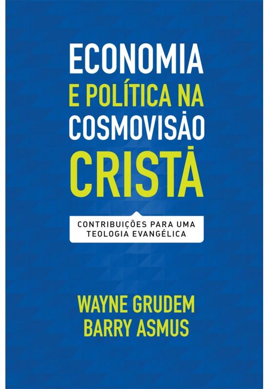 economia-politica-cosmovisao-crista